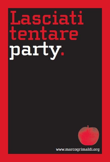 Lasciati tentare party.