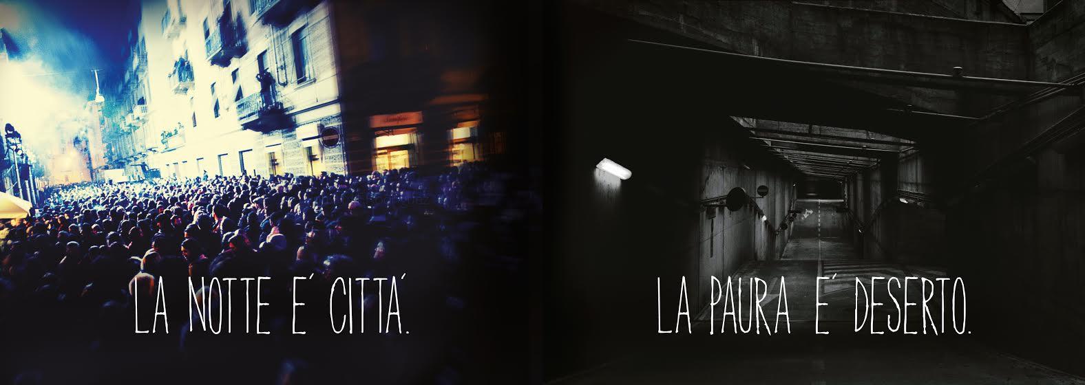 la notte è città, la paura è deserto